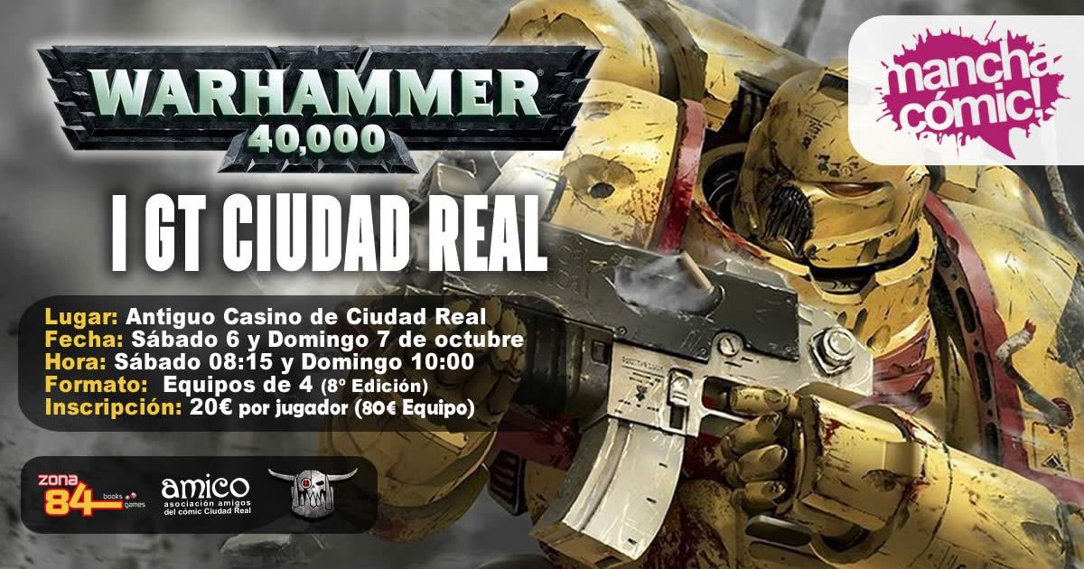 I GT Ciudad Real - Warhammer 40K