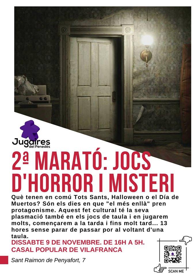 2ª Marató; JOCS D´HORROR I MISTERI