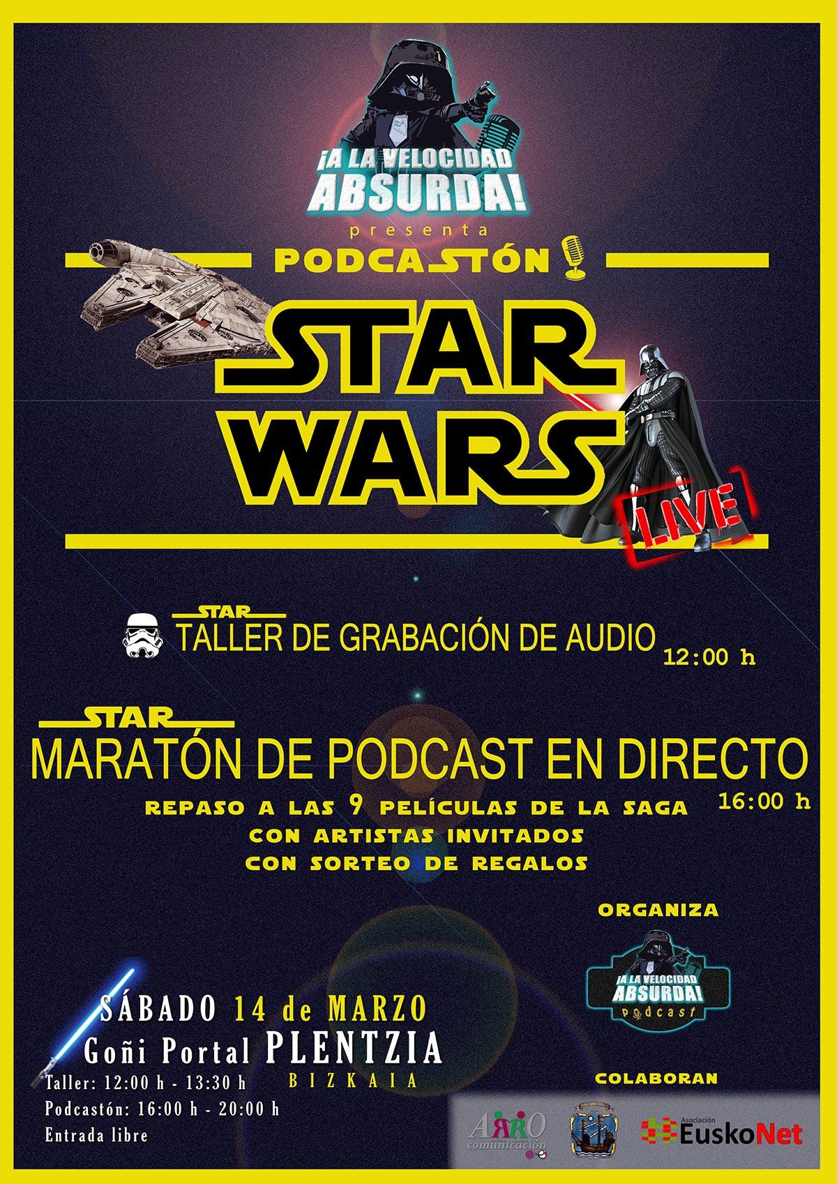 PODCASTÓN Star Wars de ¡A la Velocidad Absurda!
