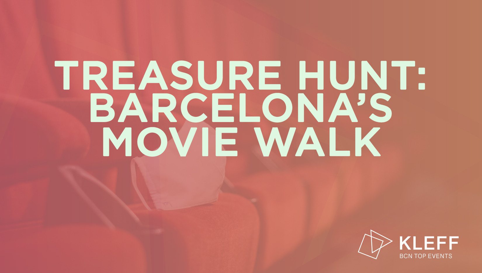 TREASURE HUNT: BARCELONA'S MOVIE WALK