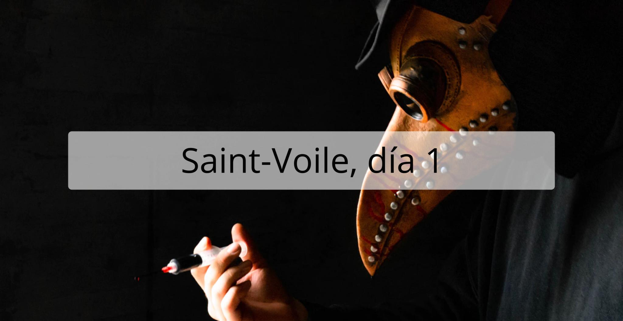 Resistencia Lúdica - Saint-Voile, día 1 (Macadabre)