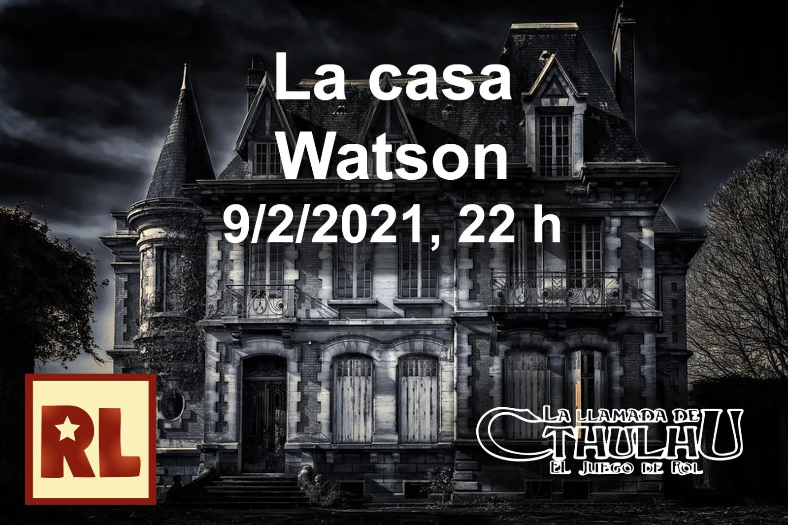 Resistencia Lúdica La casa Watson (La llamada de Cthulhu)