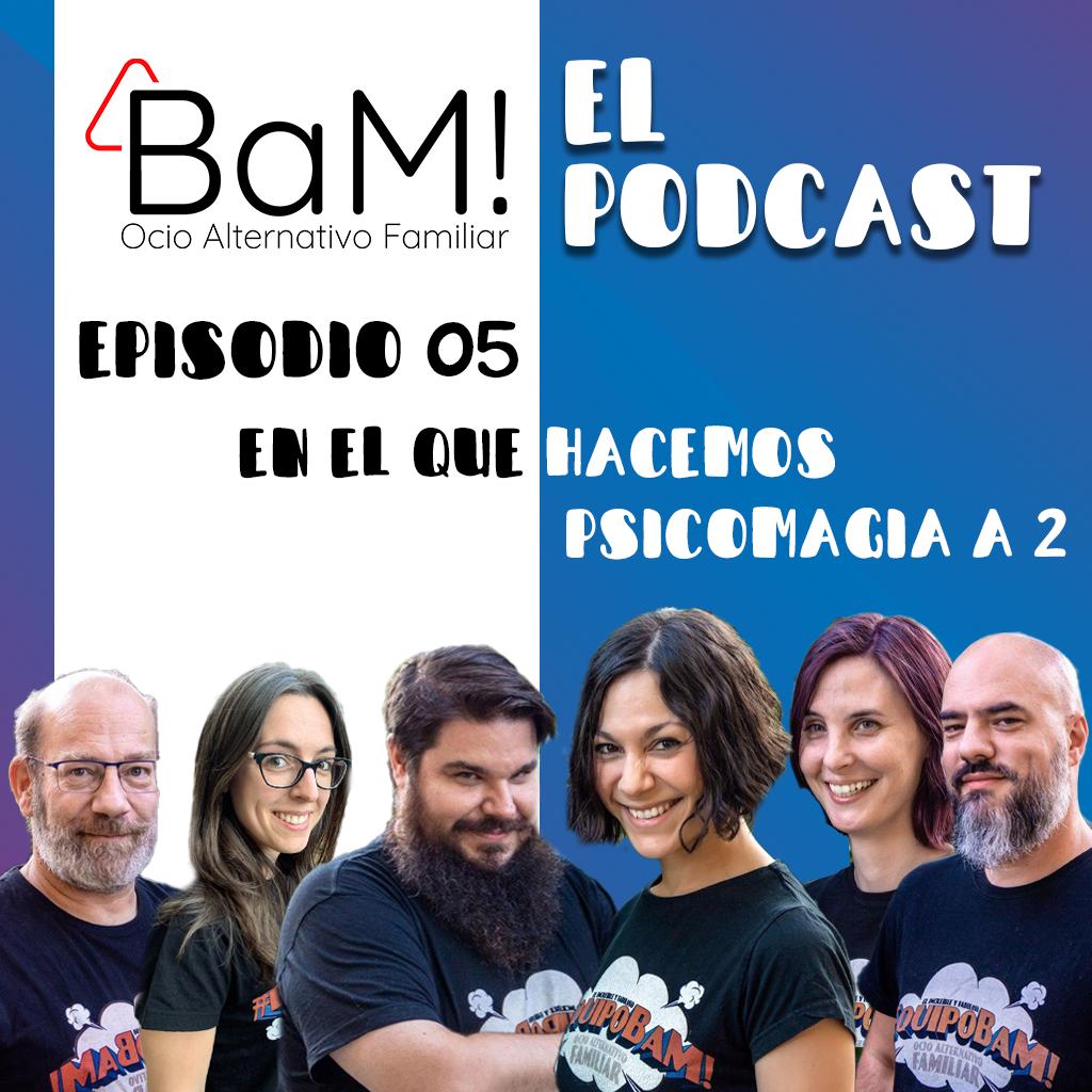 BaM! El Podcast Febrero