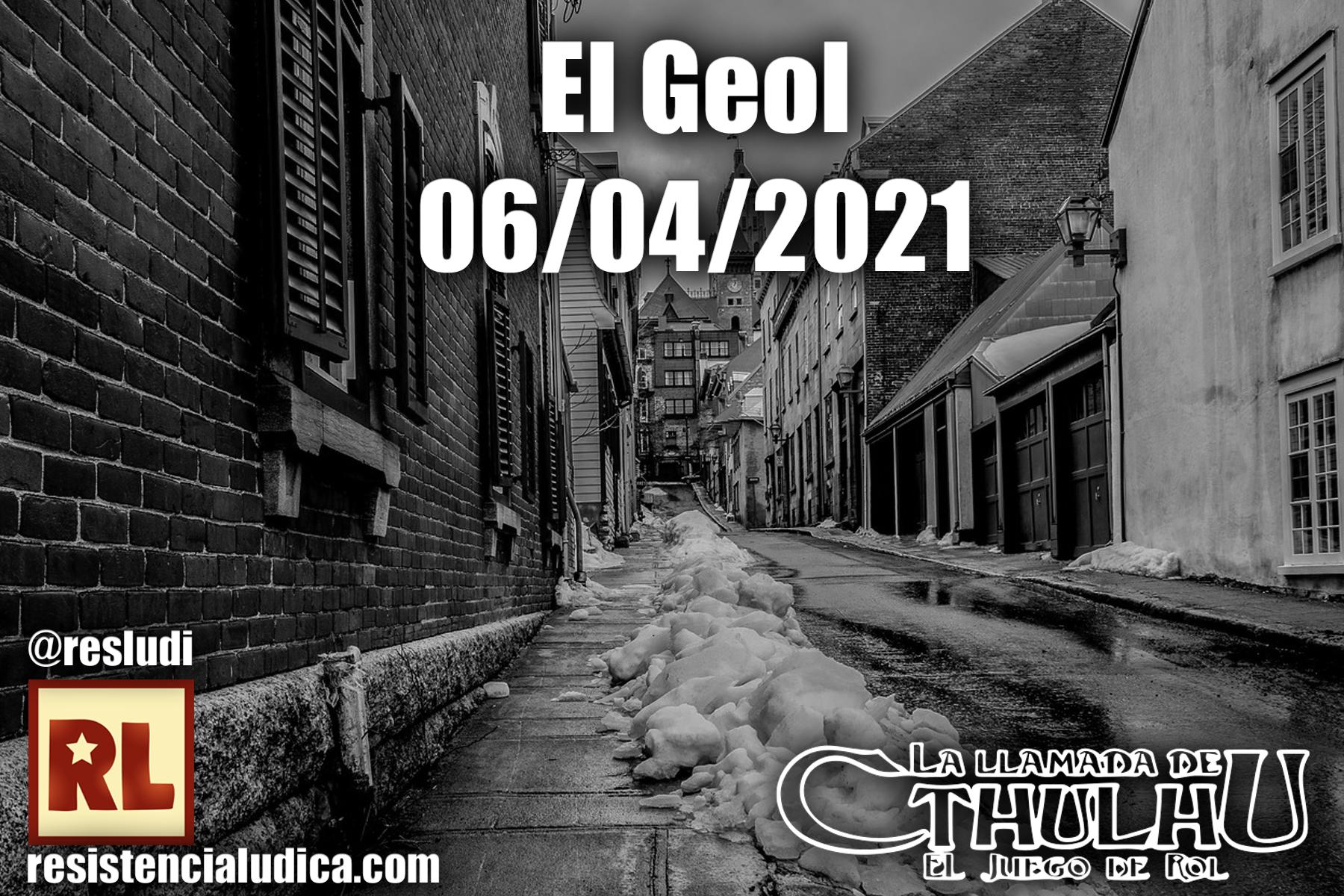 Resistencia Lúdica - El Geol (La llamada de Cthulhu 7)