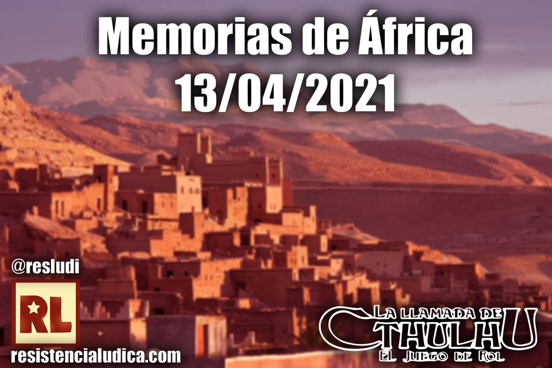Resistencia Lúdica - Memorias de África (La llamada de Cthulhu 7)