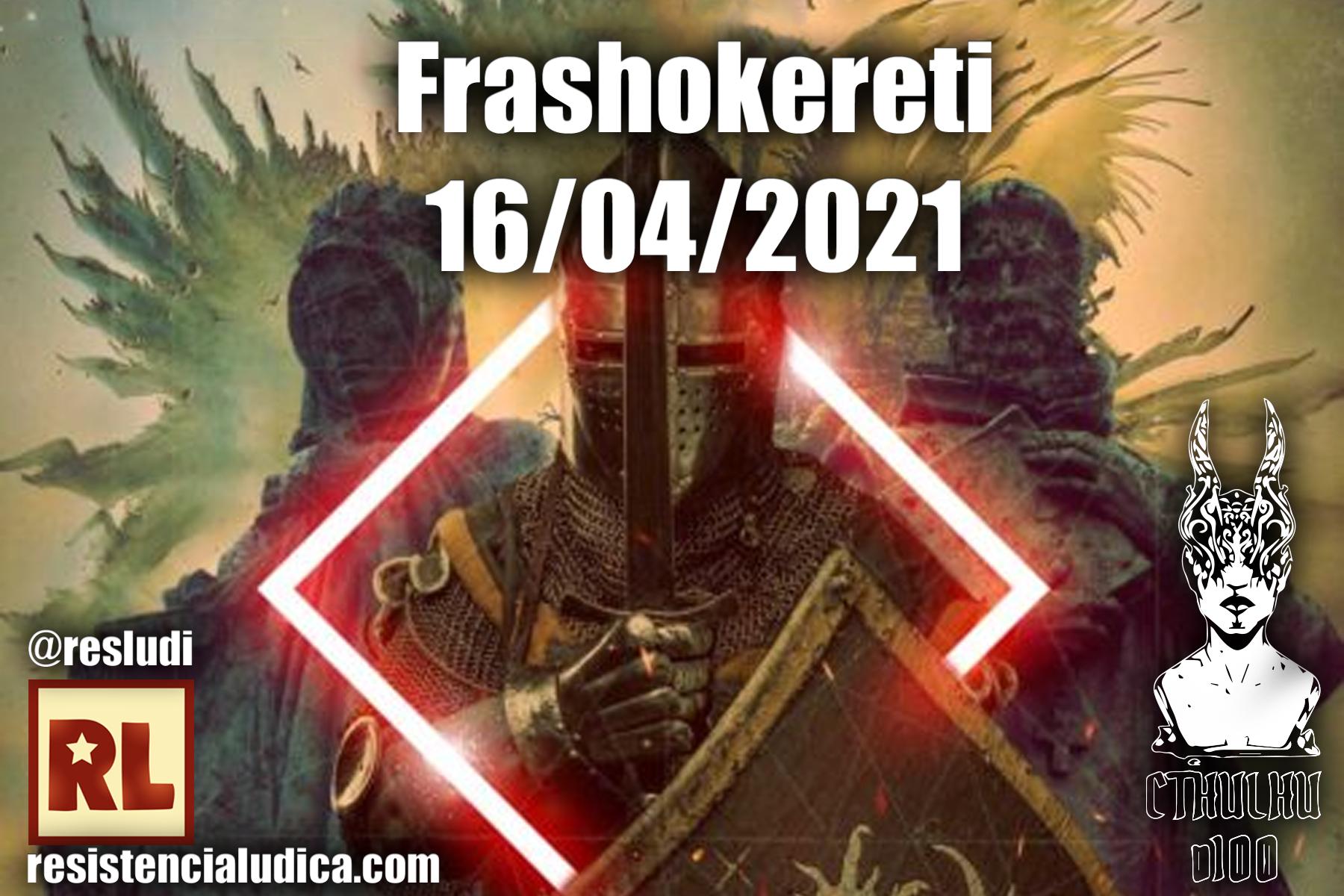 Resistencia Lúdica - Frashokereti (Cthulhu D100)