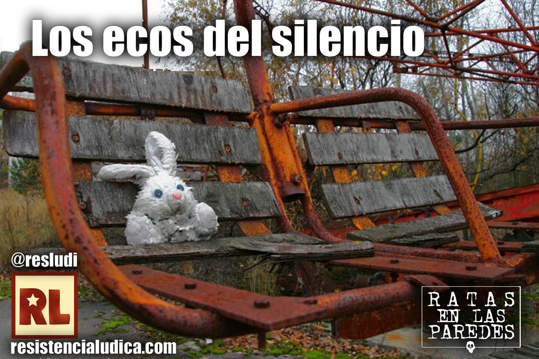 Rol - Los ecos del silencio (Ratas en las paredes) RL